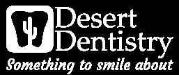 Desert Dentistry | Phoenix Dentist | 3 Valley Dental Offices Logo
